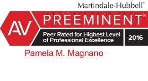 Attorney Pamela M. Magnano - AV Preeminent rating with Martindale